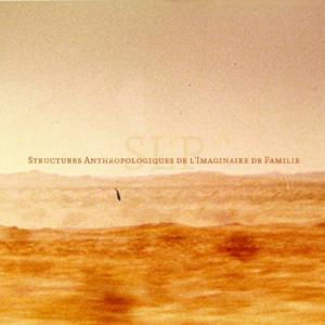 """SLP, """"Structures Anthropologiques de l'Imaginaire de Famille"""" (SR024, 2010)"""